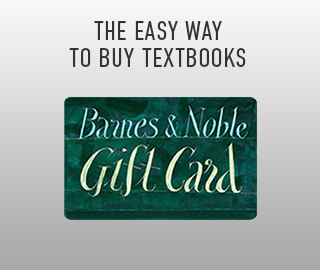 Picture of Barnes & Noble gift card. The easy way to buy textbooks. Click to shop Gift Cards.